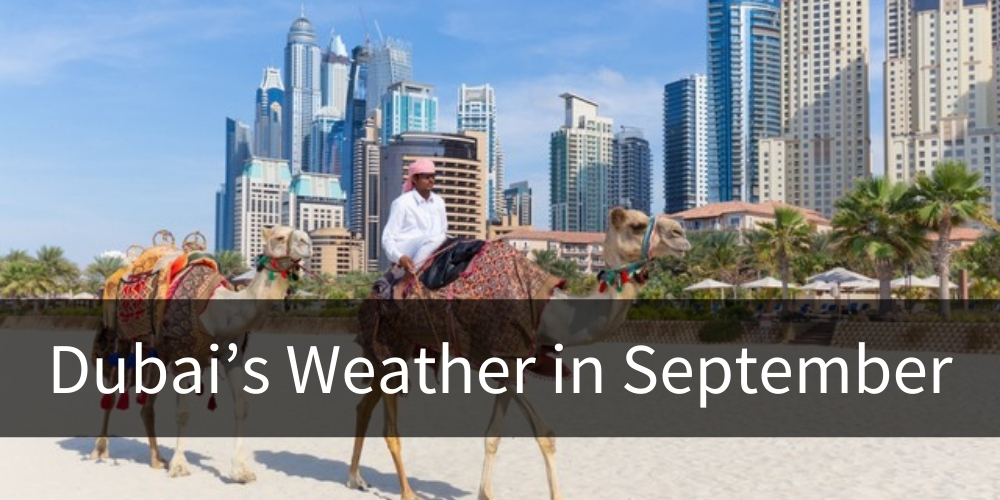 Dubai's Weather in September