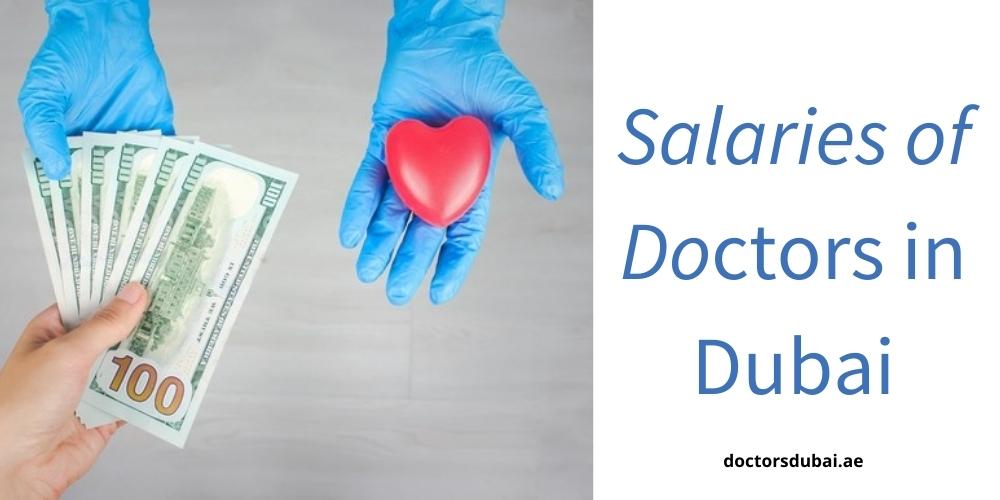 Salaries of Doctors in Dubai