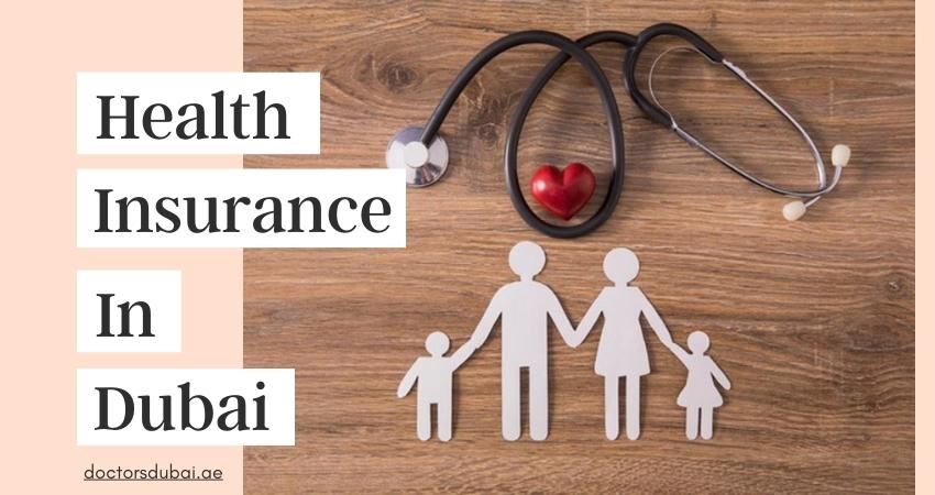 A Quick Guide to Health Insurance in Dubai