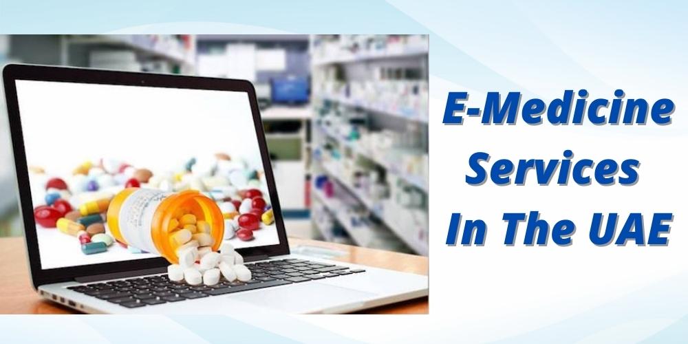 E-Medicine Services In The UAE